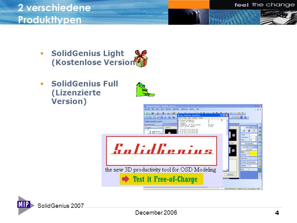 SolidGenius 2007 4 December 2006 2 verschiedene Produkttypen  SolidGenius Light (Kostenlose Version  SolidGenius Full (Lizenzierte Version)