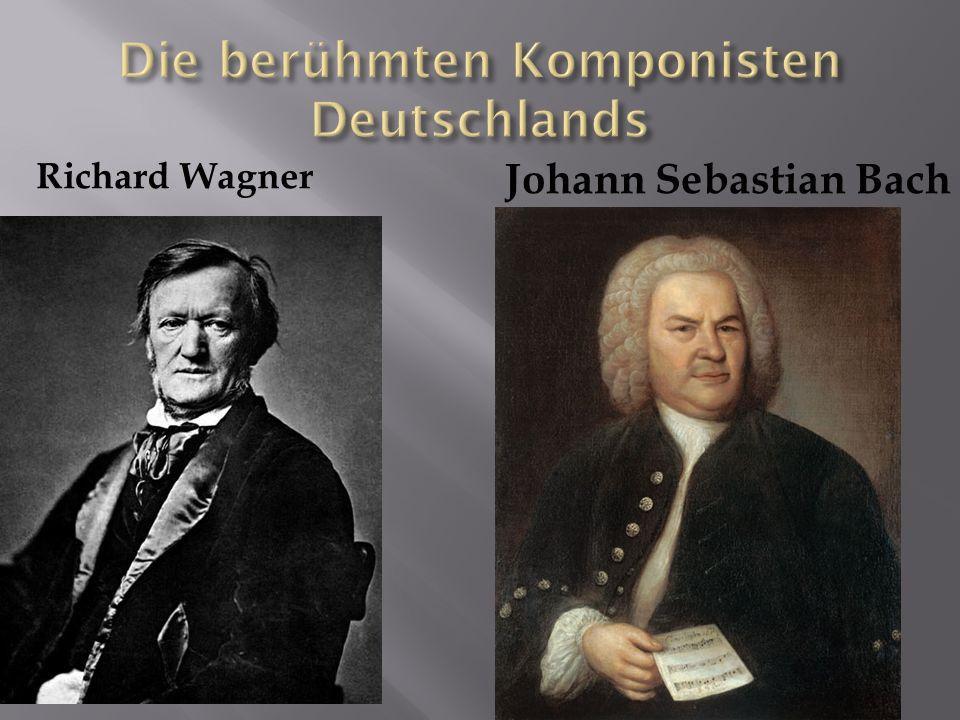 Richard Wagner Johann Sebastian Bach