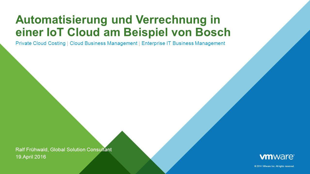vRealize Business Enterprise @Bosch CONFIDENTIAL12