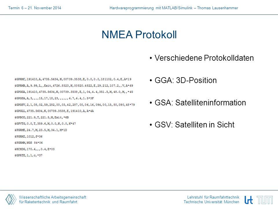 Wissenschaftliche Arbeitsgemeinschaft für Raketentechnik und Raumfahrt Lehrstuhl für Raumfahrttechnik Technische Universität München NMEA Protokoll Ve