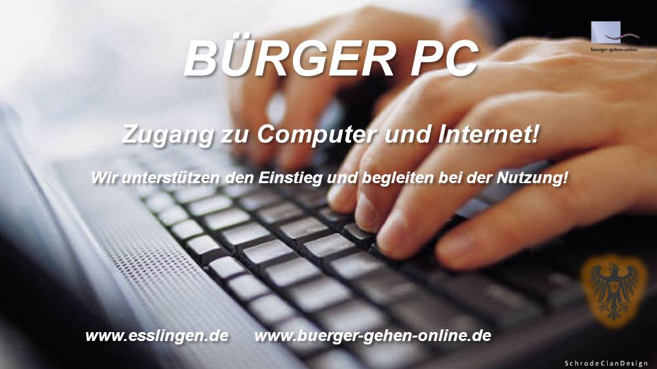 BÜRGER PC Zugang zu Computer und Internet.