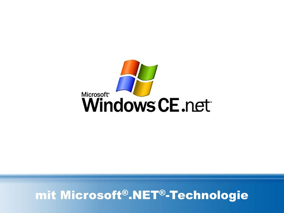 mit Microsoft ®.NET ® -Technologie