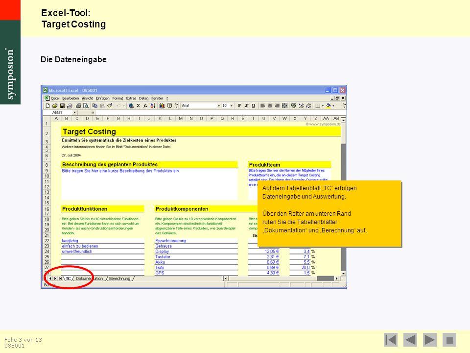 """Excel-Tool: Target Costing  Folie 3 von 13 085001 Auf dem Tabellenblatt """"TC erfolgen Dateneingabe und Auswertung."""