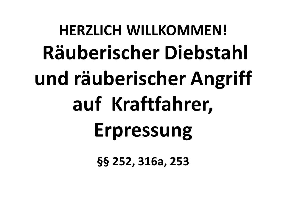 Tatbestand Angriff (Wdh: §§ 32, 224 I Nr.
