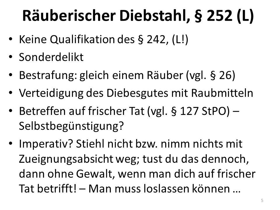 Objektiver Tatbestand I Diebstahl, § 242 – Raub.(+) Erpressung.