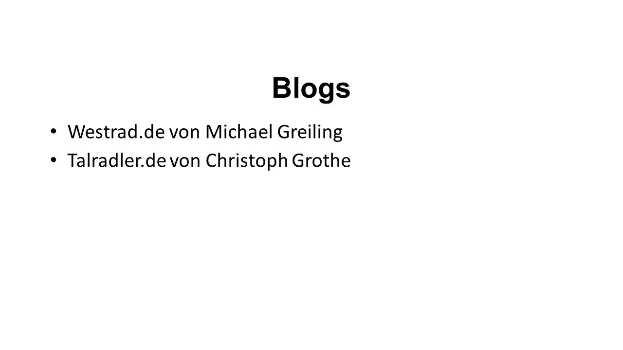 Blogs Westrad.de von Michael Greiling Talradler.de von Christoph Grothe