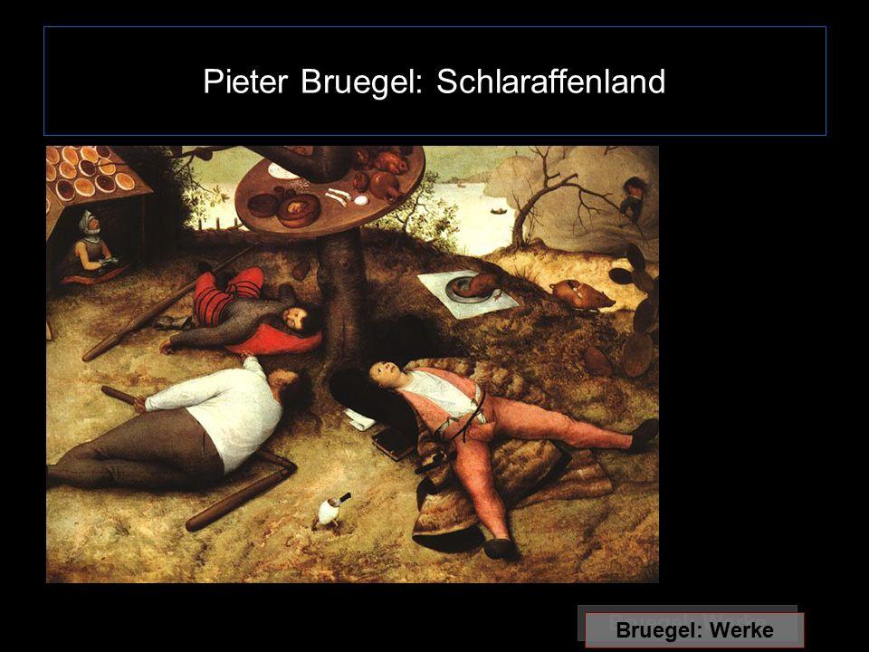 Pieter Bruegel: Schlaraffenland