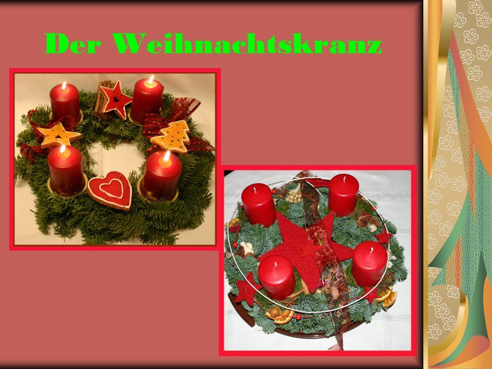 Der Adventskranz ist ein aus Tannenzweigen bestehender Kranz, in den vier Kerzen eingeflochten sind.