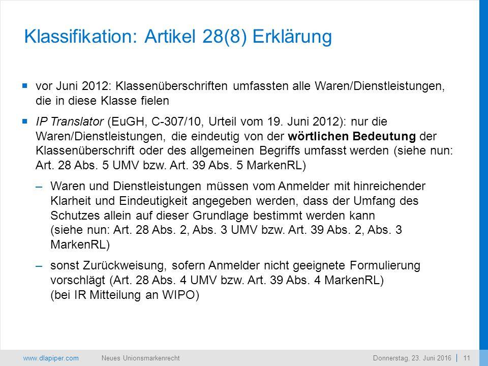 www.dlapiper.com 11 Neues UnionsmarkenrechtDonnerstag, 23.