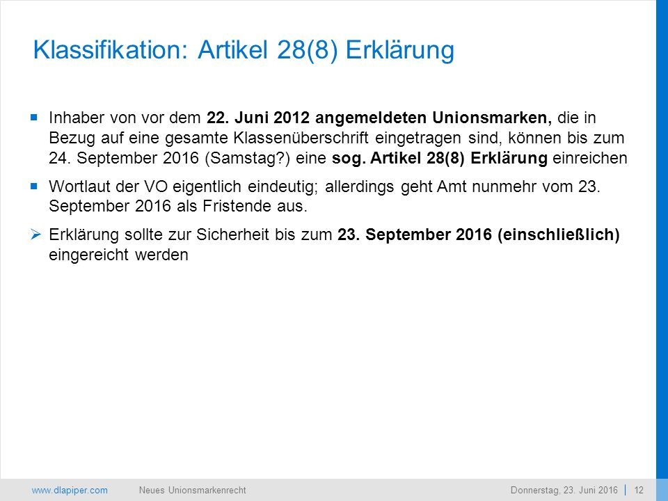 www.dlapiper.com 12 Neues UnionsmarkenrechtDonnerstag, 23.