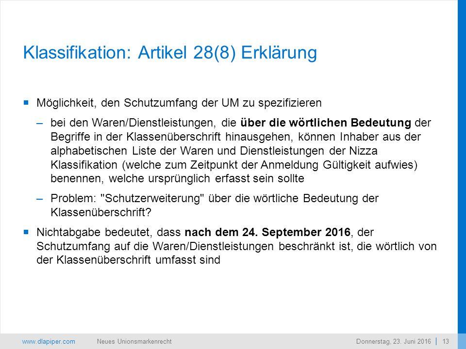 www.dlapiper.com 13 Neues UnionsmarkenrechtDonnerstag, 23.