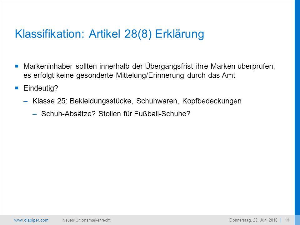 www.dlapiper.com 14 Neues UnionsmarkenrechtDonnerstag, 23.