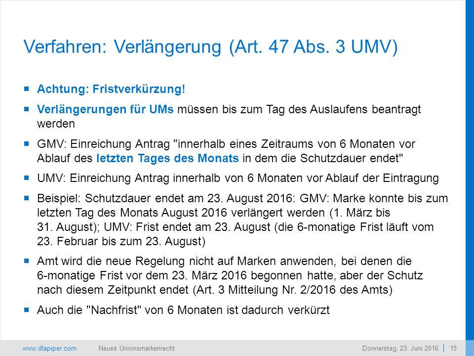 www.dlapiper.com 15 Neues UnionsmarkenrechtDonnerstag, 23.