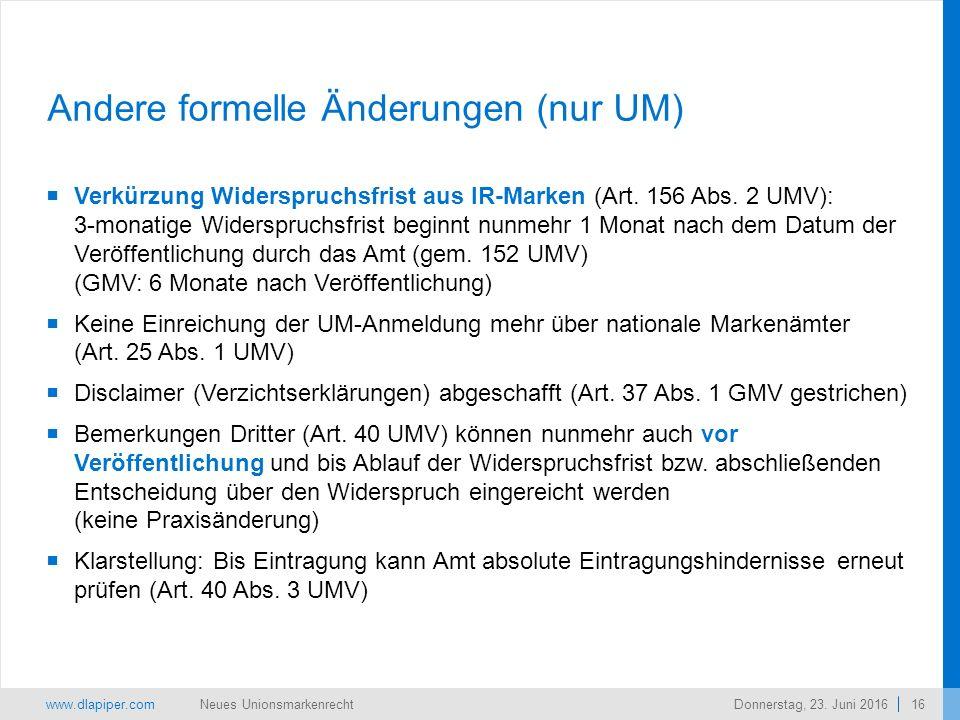 www.dlapiper.com 16 Neues UnionsmarkenrechtDonnerstag, 23.