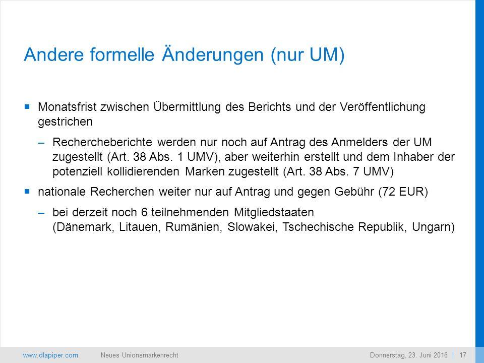 www.dlapiper.com 17 Neues UnionsmarkenrechtDonnerstag, 23.