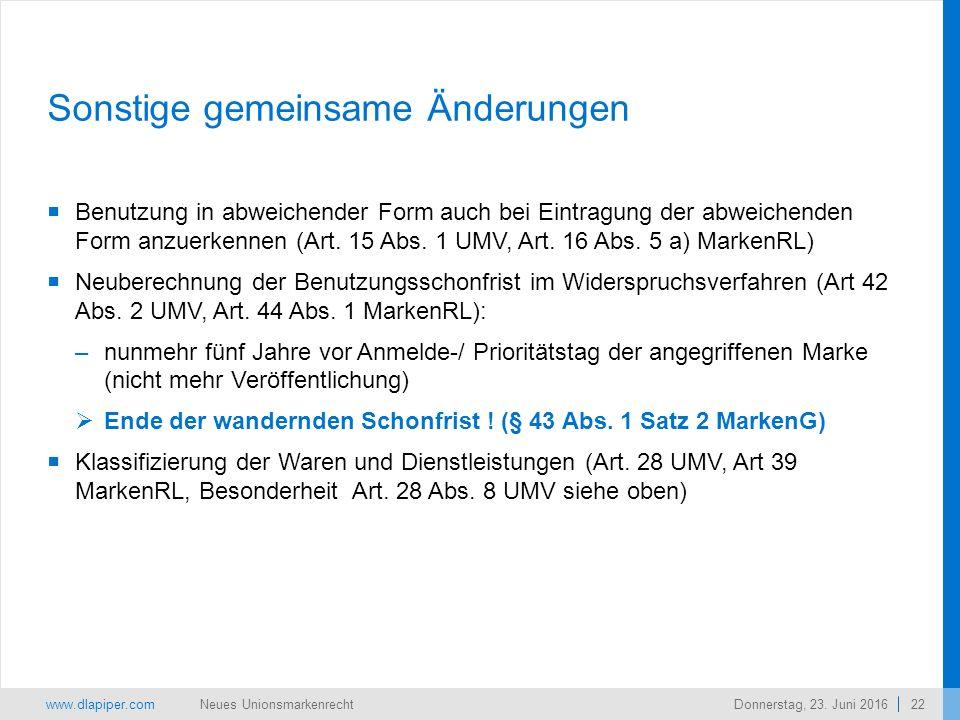 www.dlapiper.com 22 Neues UnionsmarkenrechtDonnerstag, 23.