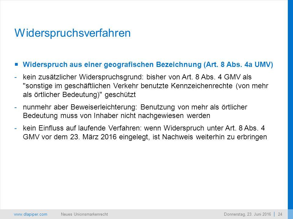 www.dlapiper.com 24 Neues UnionsmarkenrechtDonnerstag, 23.