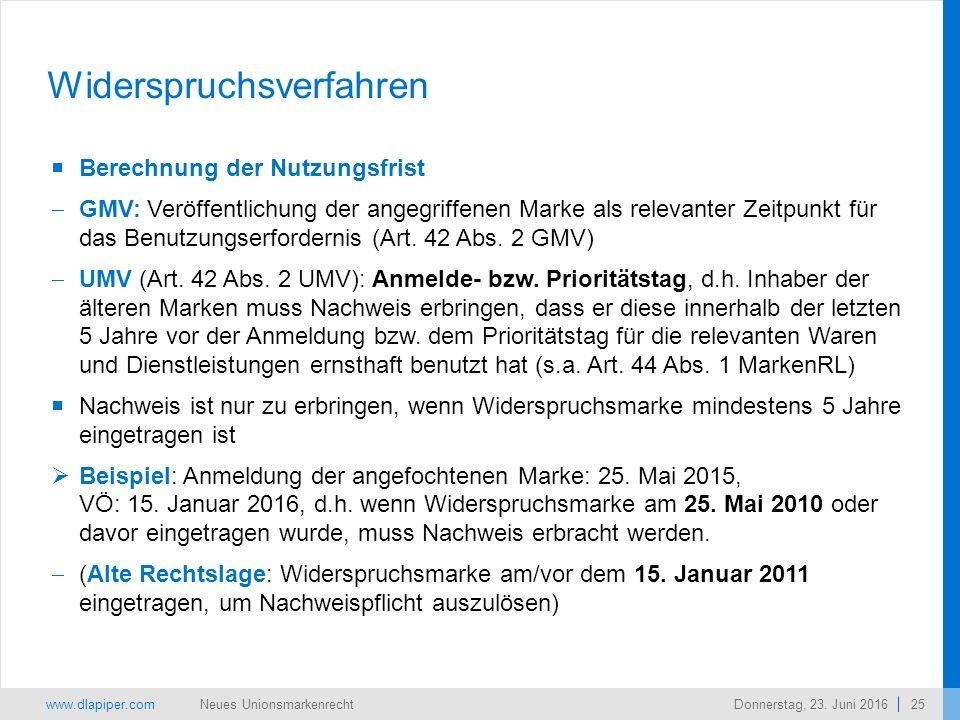 www.dlapiper.com 25 Neues UnionsmarkenrechtDonnerstag, 23.
