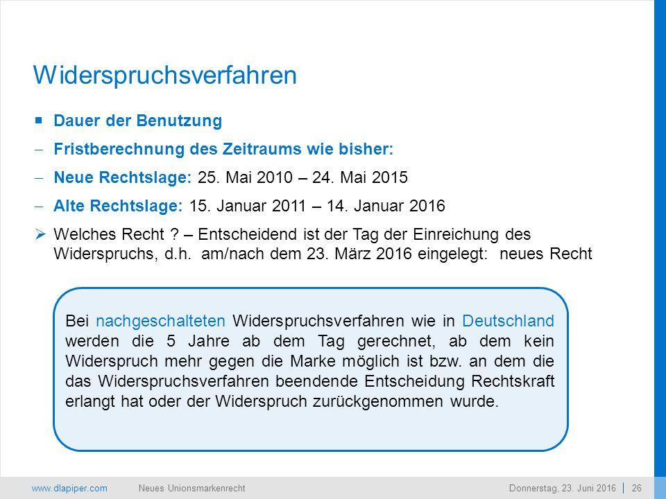 www.dlapiper.com 26 Neues UnionsmarkenrechtDonnerstag, 23.