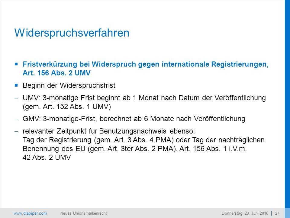 www.dlapiper.com 27 Neues UnionsmarkenrechtDonnerstag, 23.