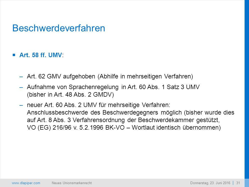 www.dlapiper.com 31 Neues UnionsmarkenrechtDonnerstag, 23.