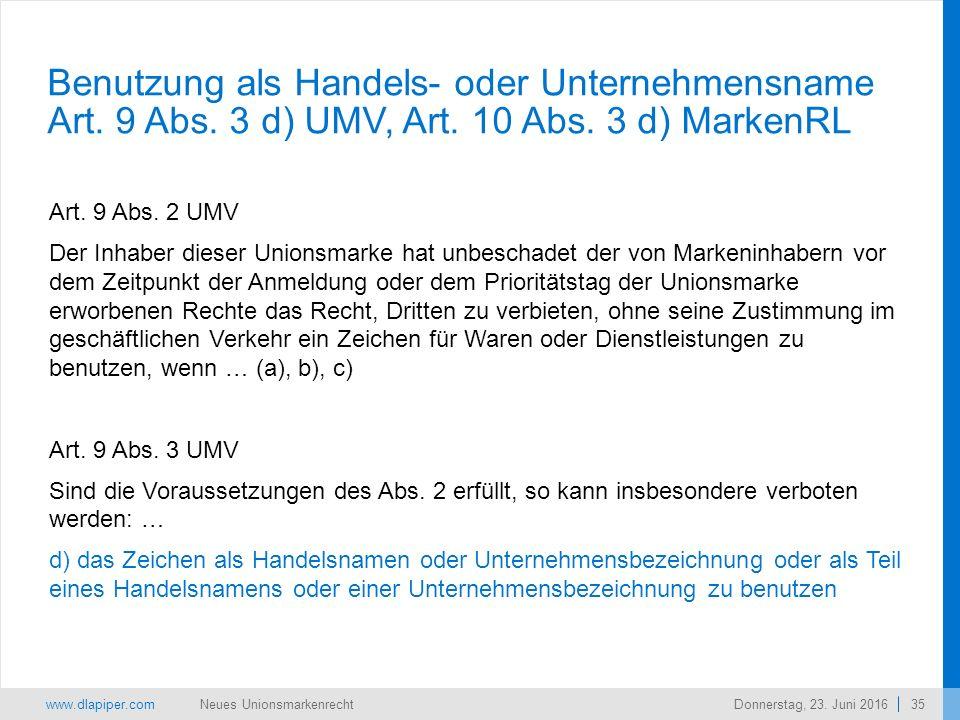 www.dlapiper.com 35 Neues UnionsmarkenrechtDonnerstag, 23.