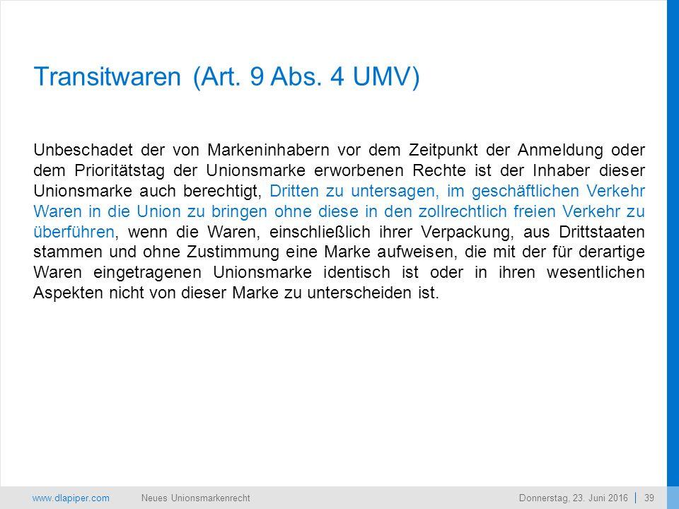 www.dlapiper.com 39 Neues UnionsmarkenrechtDonnerstag, 23.