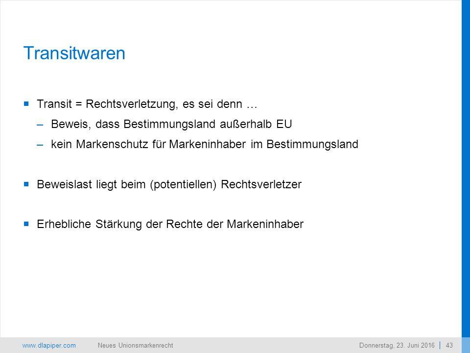 www.dlapiper.com 43 Neues UnionsmarkenrechtDonnerstag, 23.