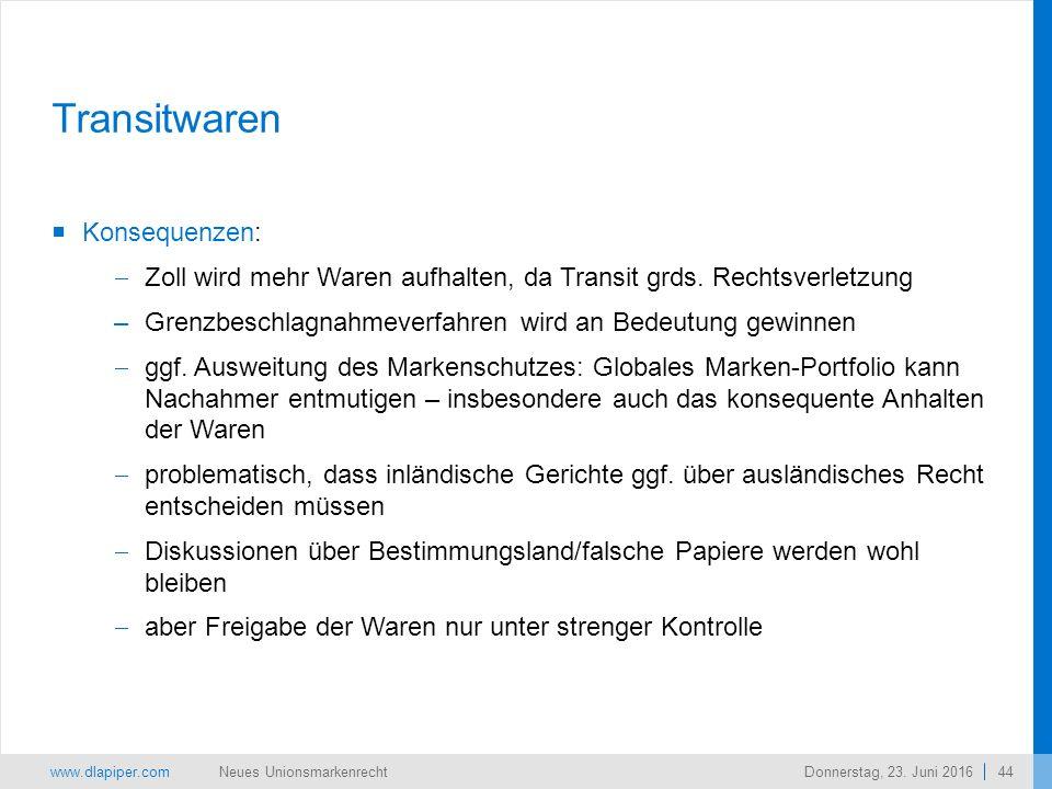 www.dlapiper.com 44 Neues UnionsmarkenrechtDonnerstag, 23.