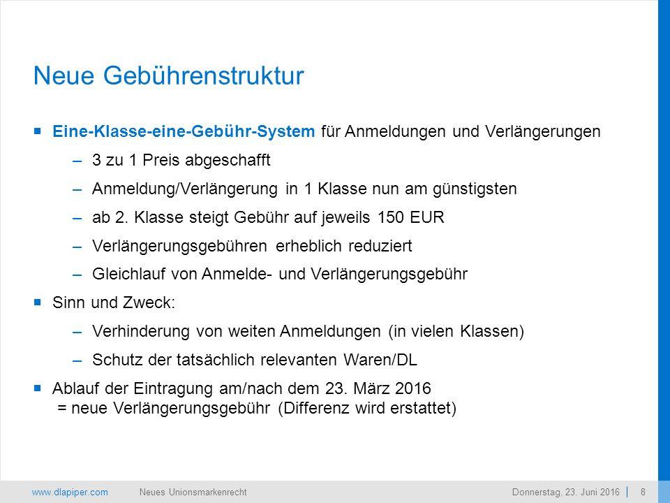 www.dlapiper.com 8 Neues UnionsmarkenrechtDonnerstag, 23.