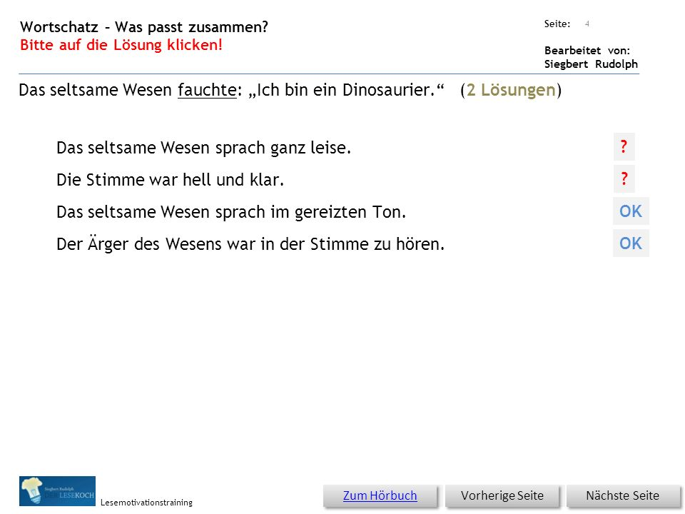 Übungsart: Seite: Bearbeitet von: Siegbert Rudolph Lesemotivationstraining 4 Wortschatz – Was passt zusammen.