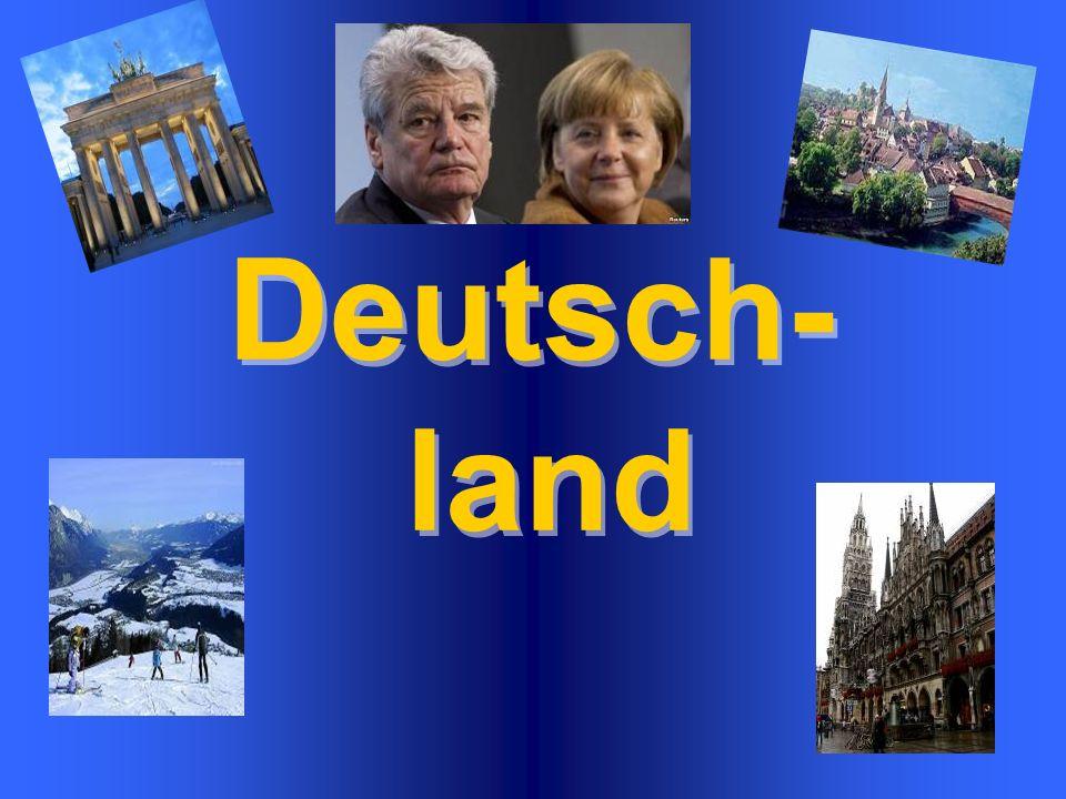 32Welche natürlichen Grenze hat Deutschland? hat Deutschland? Die Nordsee, die Ostsee die Ostsee