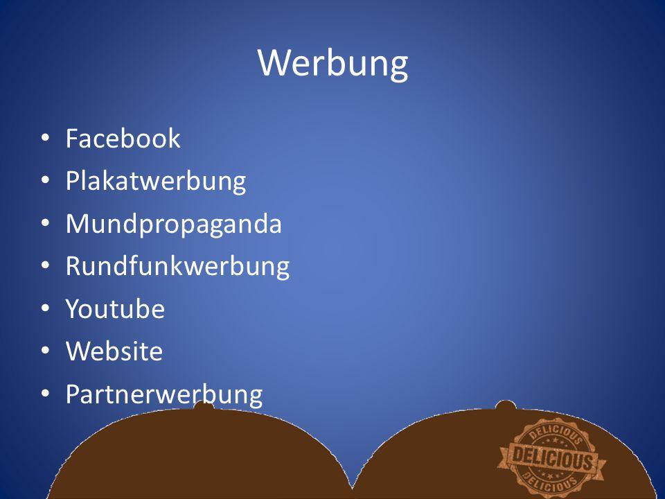 Werbung Facebook Plakatwerbung Mundpropaganda Rundfunkwerbung Youtube Website Partnerwerbung