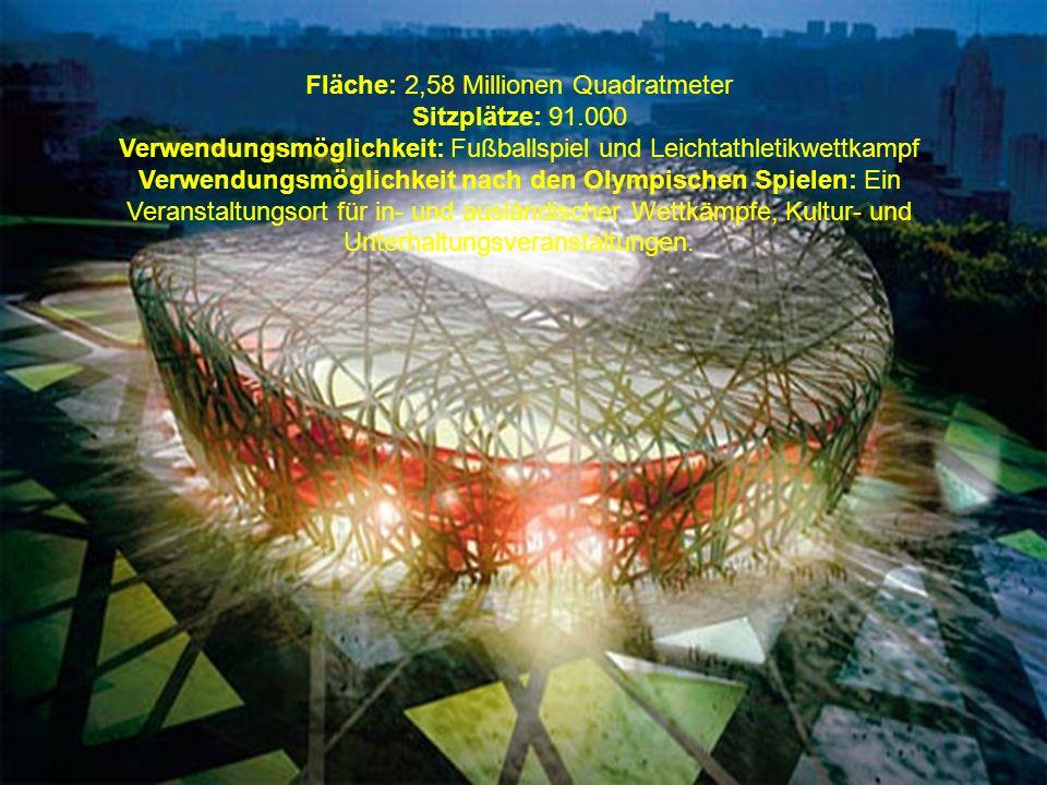 Fläche: 2,58 Millionen Quadratmeter Sitzplätze: 91.000 Verwendungsmöglichkeit: Fußballspiel und Leichtathletikwettkampf Verwendungsmöglichkeit nach den Olympischen Spielen: Ein Veranstaltungsort für in- und ausländischer Wettkämpfe, Kultur- und Unterhaltungsveranstaltungen.