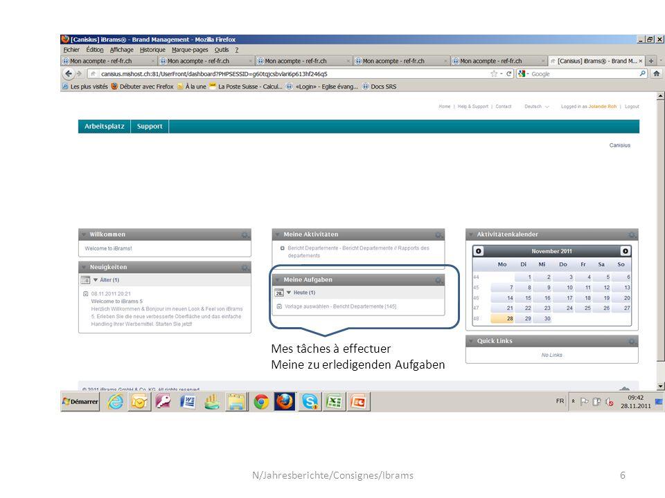 Mes tâches à effectuer Meine zu erledigenden Aufgaben N/Jahresberichte/Consignes/Ibrams6