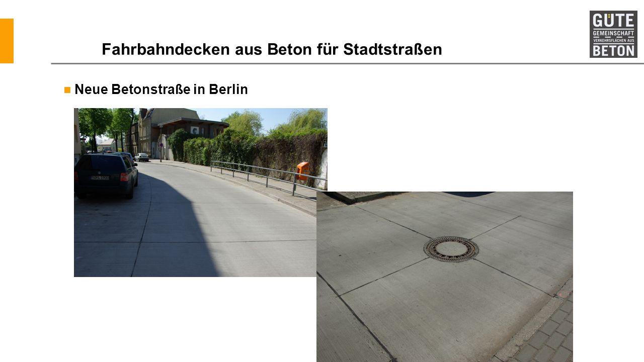 Fahrbahndecken aus Beton für Stadtstraßen Neue Betonstraße in Berlin