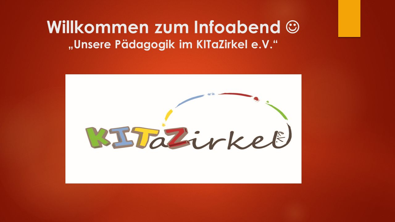 """Willkommen zum Infoabend """"Unsere Pädagogik im KITaZirkel e.V."""