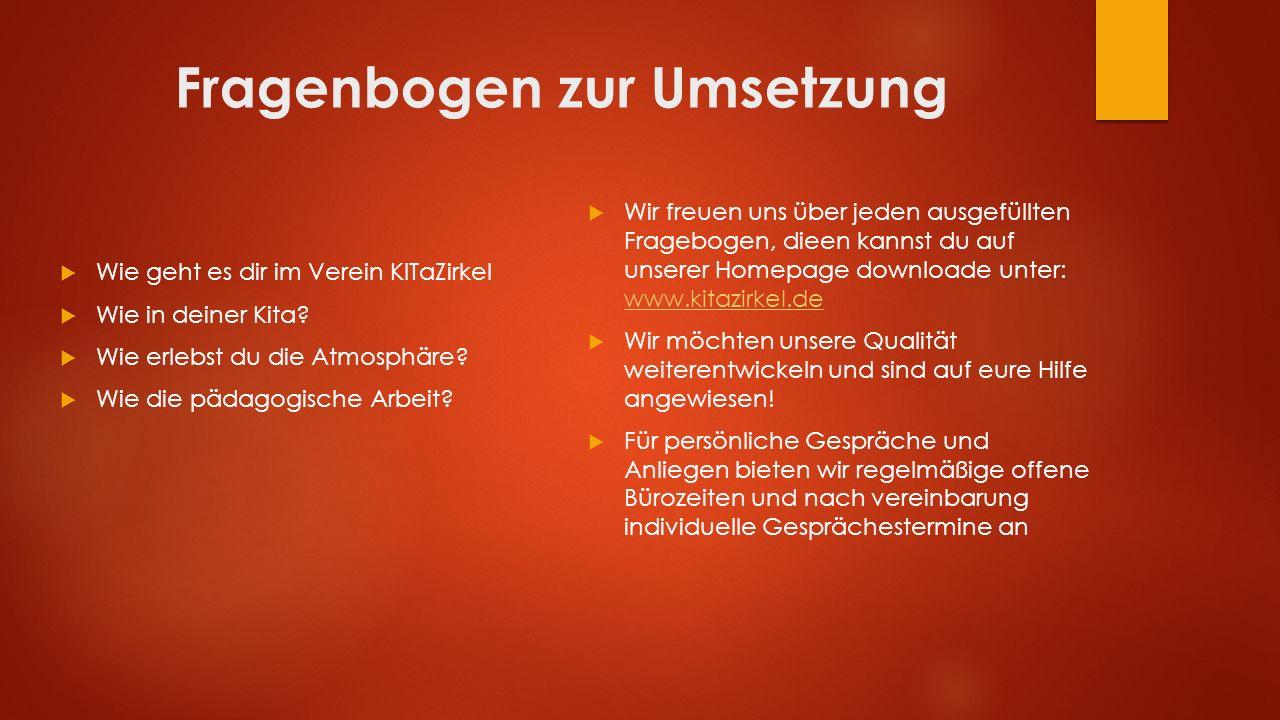 Fragenbogen zur Umsetzung  Wie geht es dir im Verein KITaZirkel  Wie in deiner Kita.