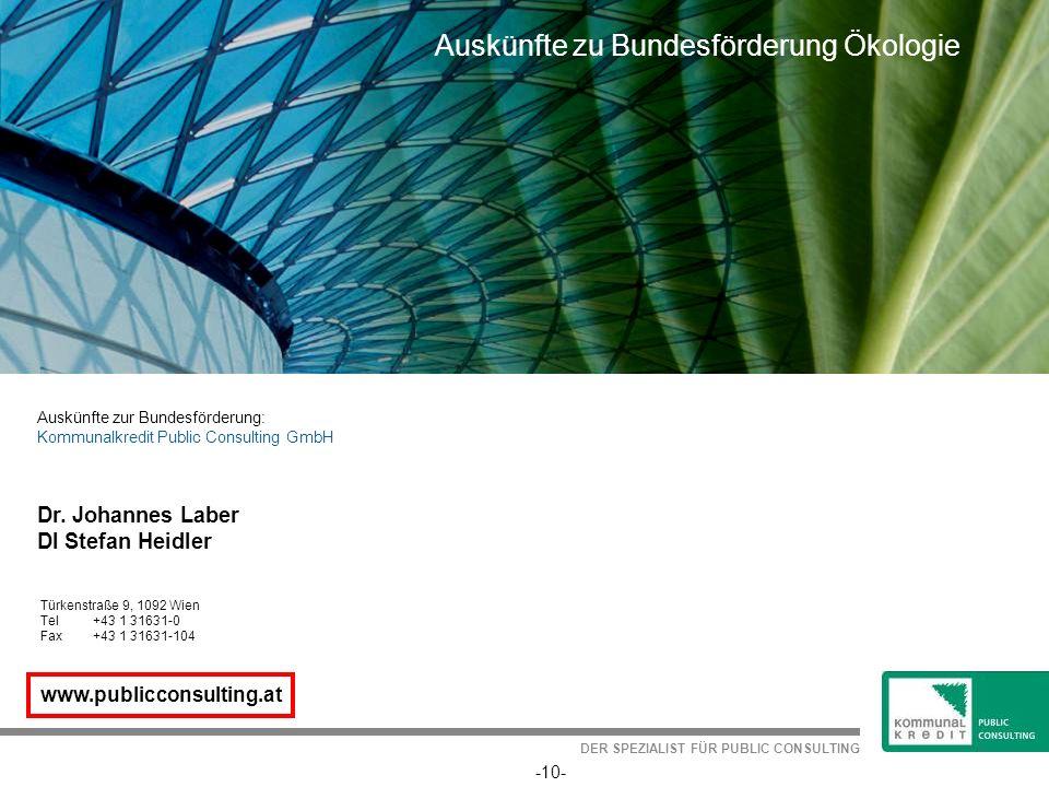 10 EU-WRRL Öffentlichkeitsbeteiligung Auskünfte zur Bundesförderung: Kommunalkredit Public Consulting GmbH www.publicconsulting.at Türkenstraße 9, 109