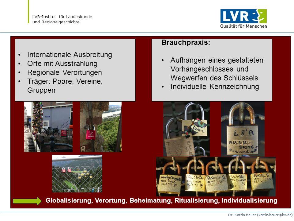 LVR-Institut für Landeskunde und Regionalgeschichte Dr. Katrin Bauer (katrin.bauer@lvr.de) Internationale Ausbreitung Orte mit Ausstrahlung Regionale