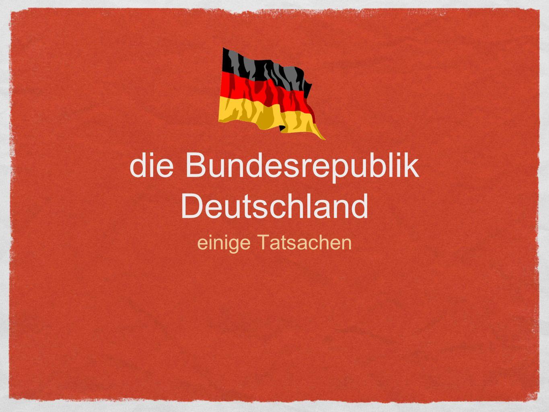 die Bundesrepublik Deutschland einige Tatsachen