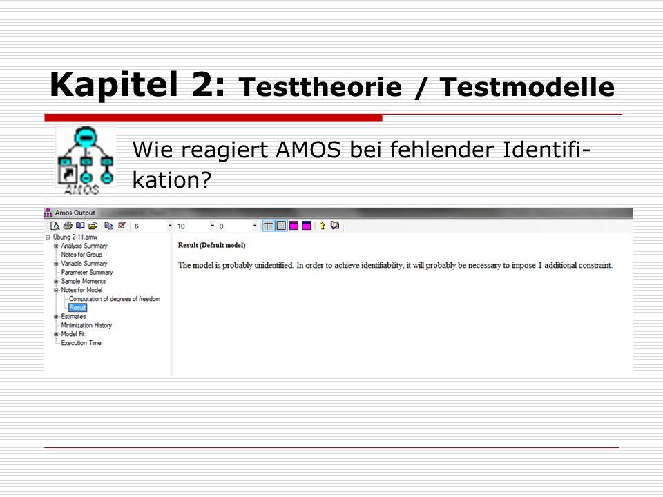 Kapitel 2: Testtheorie / Testmodelle Bsp.2-9: Identifizierbarkeit der Parameter: Wobei gilt: und.