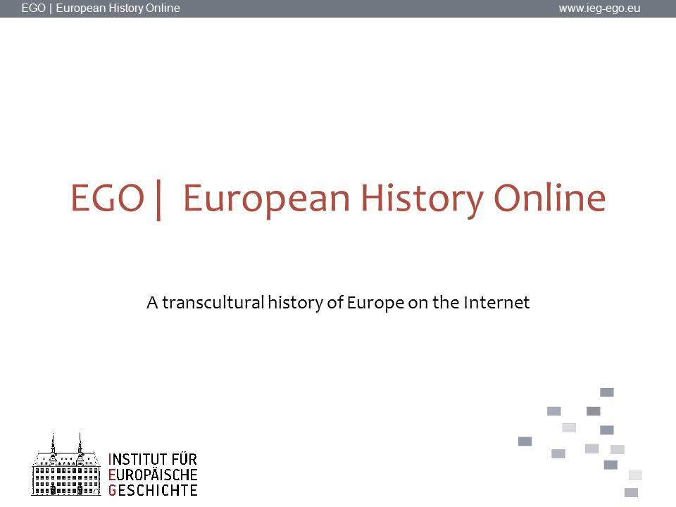 EGO | European History Online www.ieg-ego.eu http://www.ieg-ego.eu
