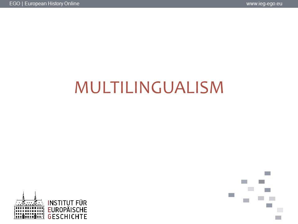 EGO | European History Online www.ieg-ego.eu MULTILINGUALISM