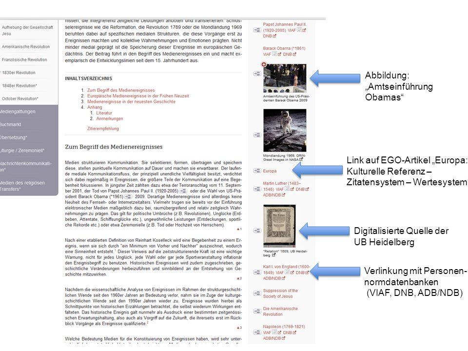 """Link auf EGO-Artikel """"Europa: Kulturelle Referenz – Zitatensystem – Wertesystem Abbildung: """"Amtseinführung Obamas Digitalisierte Quelle der UB Heidelberg Verlinkung mit Personen- normdatenbanken (VIAF, DNB, ADB/NDB) 21"""