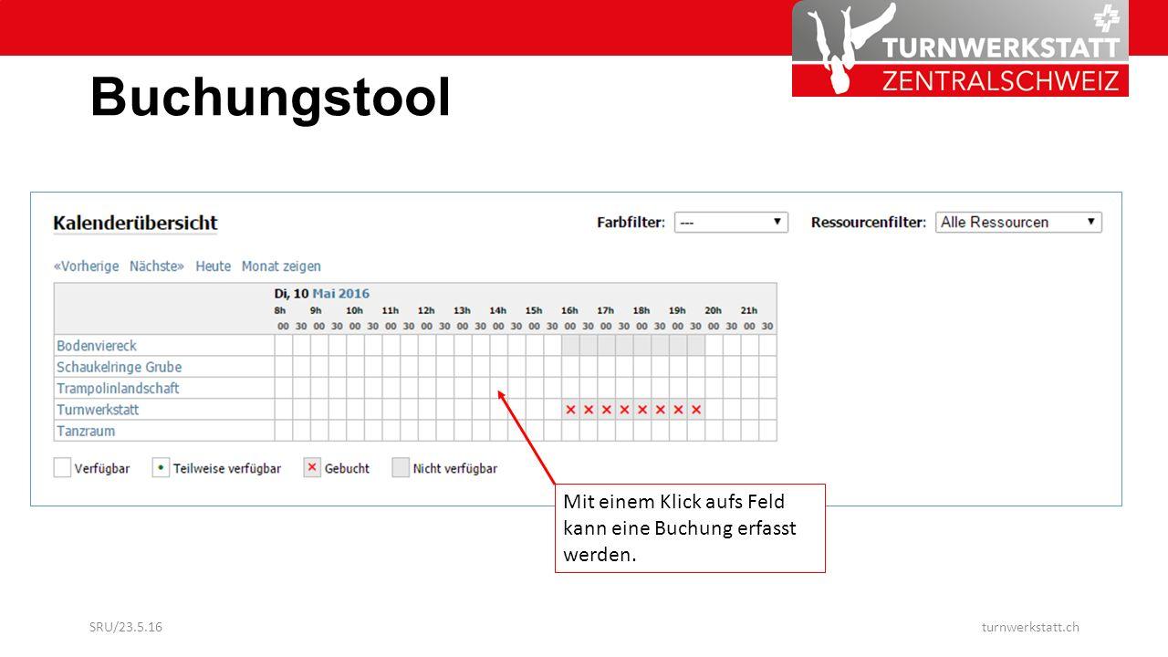 Buchungstool Mit einem Klick aufs Feld kann eine Buchung erfasst werden.