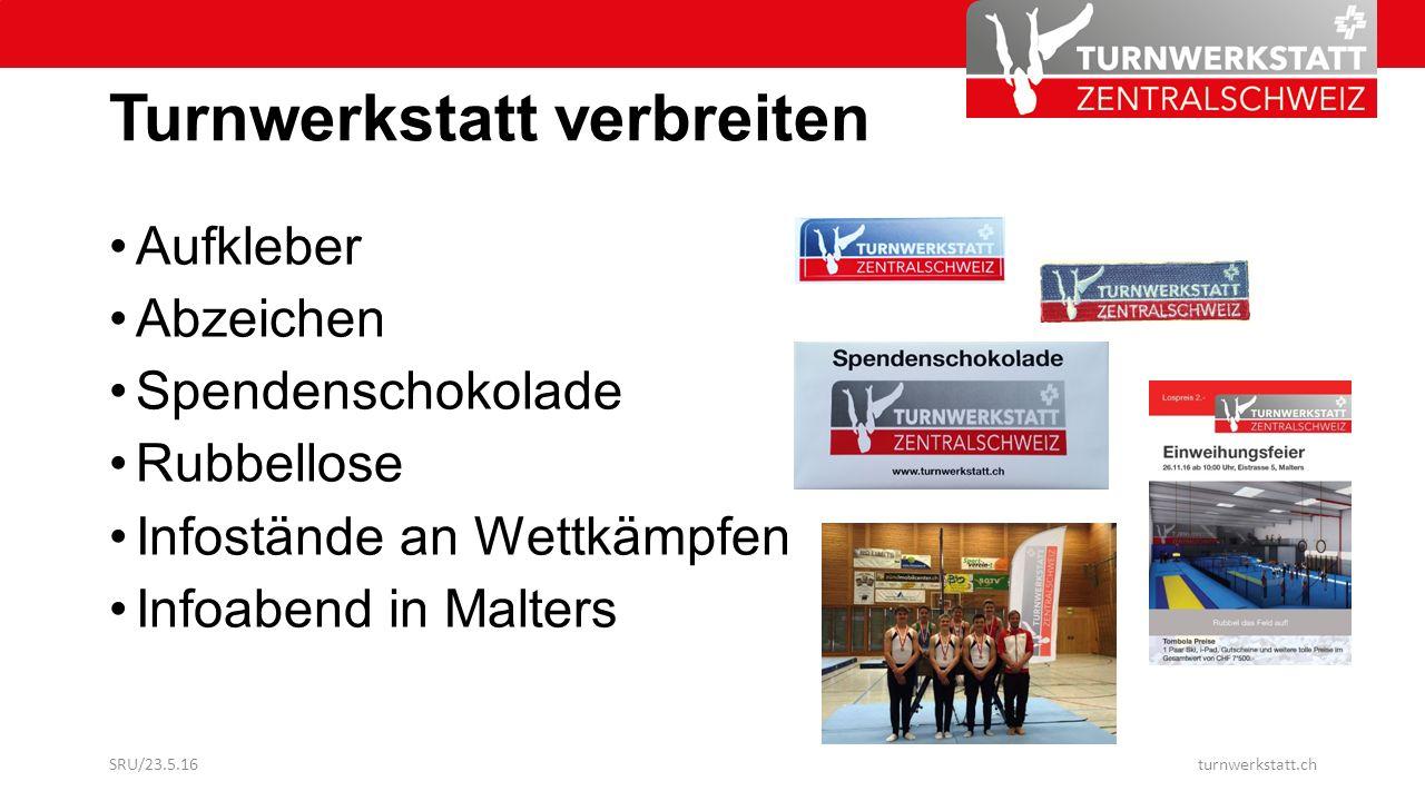 Turnwerkstatt verbreiten Aufkleber Abzeichen Spendenschokolade Rubbellose Infostände an Wettkämpfen Infoabend in Malters SRU/23.5.16turnwerkstatt.ch