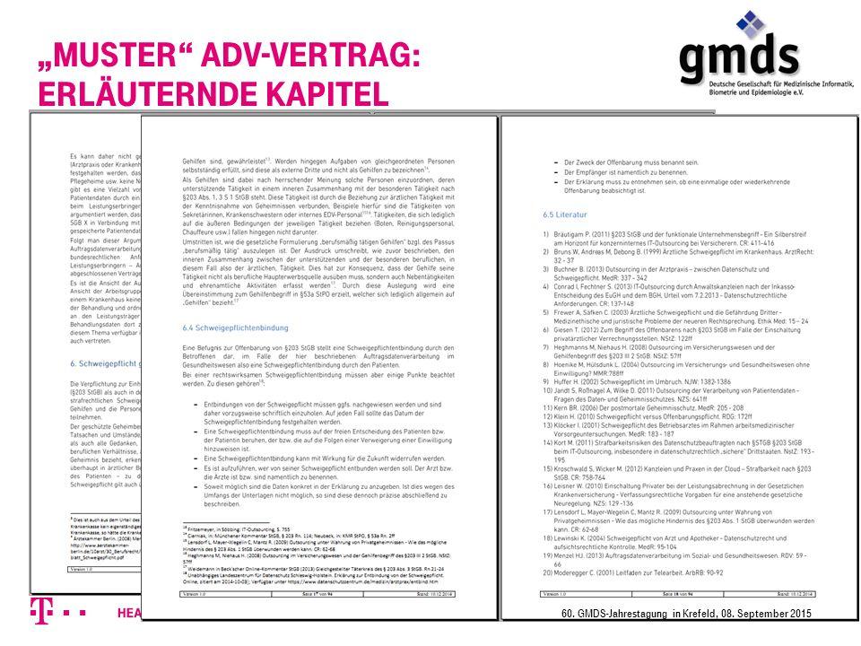 """Muster ADV-Vertrag: erläuternde Kapitel 60. GMDS-Jahrestagung in Krefeld, 08. September 2015"
