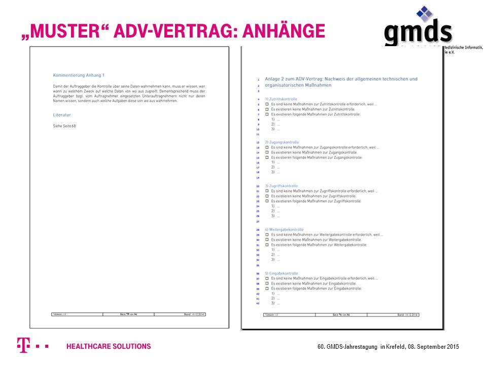 """Muster ADV-Vertrag: Anhänge 60. GMDS-Jahrestagung in Krefeld, 08. September 2015"