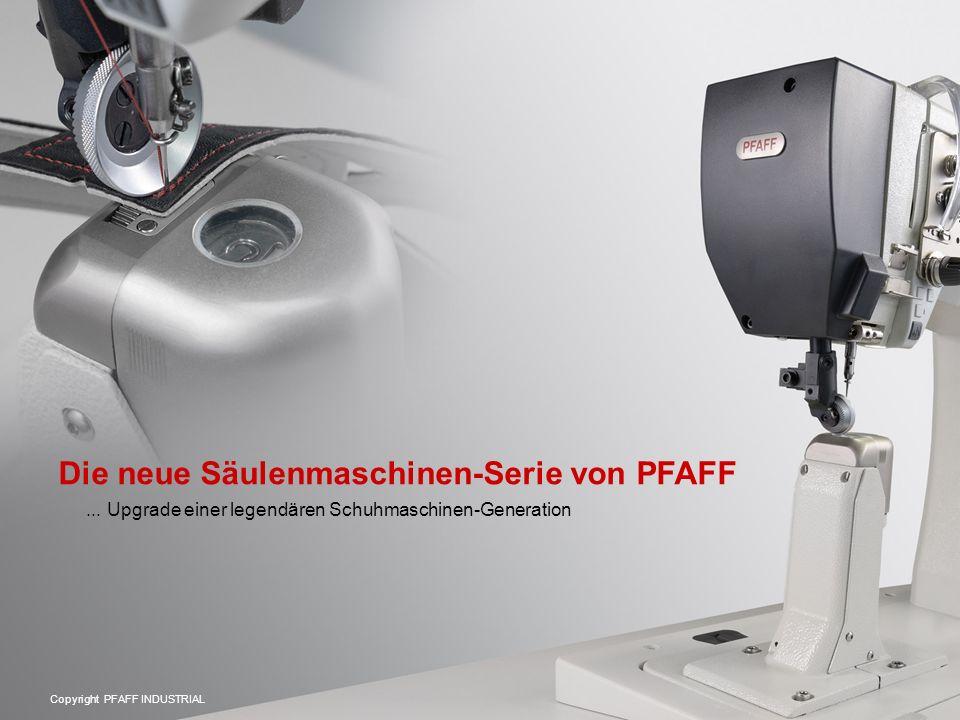 Die neue Säulenmaschinen-Serie von PFAFF... Upgrade einer legendären Schuhmaschinen-Generation